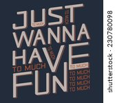 typography fun  t shirt... | Shutterstock .eps vector #230780098