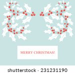 Holly berry border. Christmas card. - stock vector