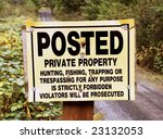 Private No Trespass Sign In...