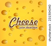the texture of the cheese.... | Shutterstock .eps vector #231504340