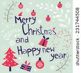 merry christmas and happy new... | Shutterstock .eps vector #231744508