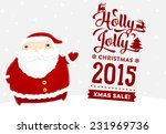 santa claus with merry... | Shutterstock .eps vector #231969736