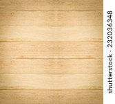 wood texture background | Shutterstock . vector #232036348