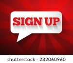 sign up message bubble ... | Shutterstock .eps vector #232060960