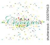 christmas colorful celebration... | Shutterstock .eps vector #232070413