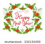 new year's holly wreath. raster ... | Shutterstock . vector #232132450