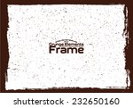 grunge frame   abstract texture.... | Shutterstock .eps vector #232650160