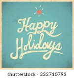 happy holidays background.... | Shutterstock .eps vector #232710793