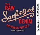 denim typography  t shirt... | Shutterstock .eps vector #232781020