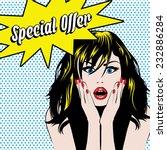 pop art woman special offer... | Shutterstock .eps vector #232886284