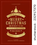 christmas party invitation... | Shutterstock .eps vector #232917370