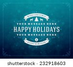 christmas retro typography and... | Shutterstock .eps vector #232918603