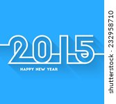 happy new year 2015 abstract... | Shutterstock .eps vector #232958710