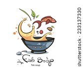 image of fish soup | Shutterstock .eps vector #233137330