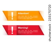 attention and warning banners...