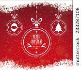 christmas ball merry christmas... | Shutterstock .eps vector #233287108