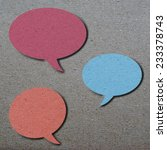 bubble speech  colorful paper... | Shutterstock . vector #233378743