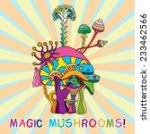 psychedelic magic mushrooms... | Shutterstock .eps vector #233462566