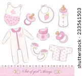 set of cute baby girl s things. ...   Shutterstock .eps vector #233561503