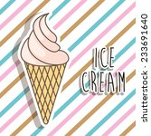ice cream  design   vector... | Shutterstock .eps vector #233691640