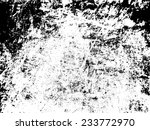 scratch distress grunge dirt... | Shutterstock .eps vector #233772970