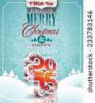 christmas illustration with 3d... | Shutterstock . vector #233783146