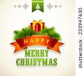 merry christmas celebrations... | Shutterstock .eps vector #233947630