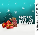 christmas gifts 25 percent... | Shutterstock . vector #233952250