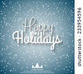 happy holidays vector... | Shutterstock .eps vector #233954596