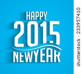 happy new year 2015 stylish... | Shutterstock .eps vector #233957410