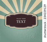 vintage background   retro... | Shutterstock .eps vector #234229129