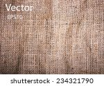 realistic texture of burlap ... | Shutterstock .eps vector #234321790