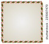 christmas frame with holly... | Shutterstock .eps vector #235007470
