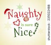 naughty nice  playful message | Shutterstock .eps vector #235022488