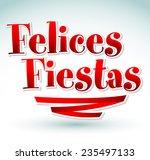 felices fiestas   happy...   Shutterstock .eps vector #235497133