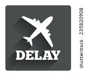 delayed flight sign icon....