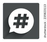 hashtag speech bubble sign icon....