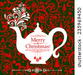 christmas teapot with floral... | Shutterstock .eps vector #235969450