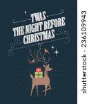 Reindeer Twas The Night Before...
