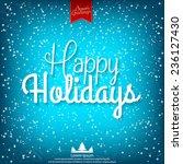 happy holidays vector...   Shutterstock .eps vector #236127430