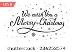 We Wish You A Merry Christmas ...