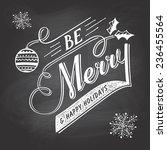be merry. hand lettering... | Shutterstock .eps vector #236455564