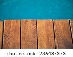 closeup view of wooden pier... | Shutterstock . vector #236487373