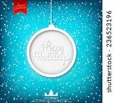 happy holidays vector...   Shutterstock .eps vector #236523196