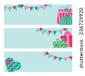 banners with boxes of gifts and ... | Shutterstock .eps vector #236729920
