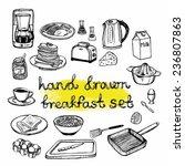 hand drawn breakfast set | Shutterstock .eps vector #236807863