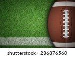 american football ball on green ... | Shutterstock . vector #236876560