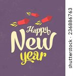 vintage new year typographic... | Shutterstock .eps vector #236886763