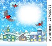 bullfinches and town in winter. ... | Shutterstock .eps vector #237000733