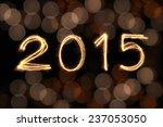 2015 written with sparkling... | Shutterstock . vector #237053050